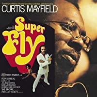 Superfly by Curtis Mayfield (2011-07-26)