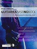 Guitarra Base no Rock: Domine Guitarra Rock (Portuguese Edition)