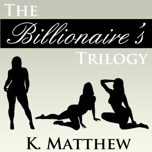 The Billionaire's Trilogy  audiobook cover art