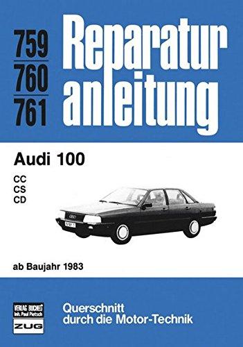 Audi 100 ab 1983 (Reparaturanleitungen)