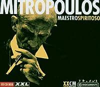 Maestro Spiritoso by Dimitri Mitropoulos