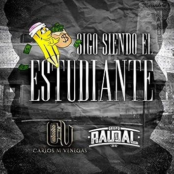 Sigo Siendo el Estudiante (feat. Grupo Raudal)