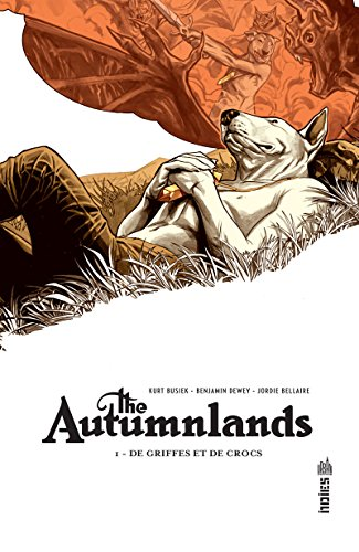 THE AUTUMNLANDS - Tome 1