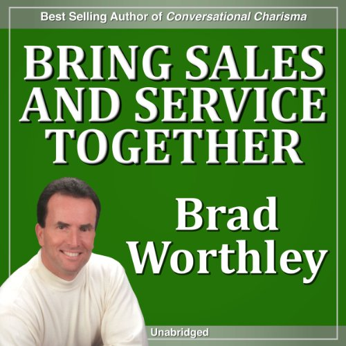 Bring Service and Sales Together  By  cover art