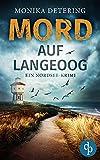 Mord auf Langeoog: Ein Nordsee-Krimi von Monika Detering
