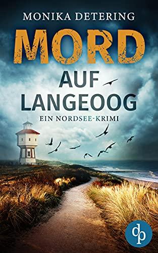 Buchseite und Rezensionen zu 'Mord auf Langeoog: Ein Nordsee-Krimi' von Monika Detering