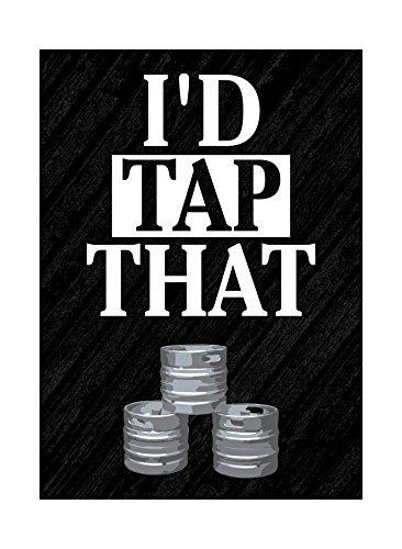 Ik zou tikken op die Print Bier Kegs Foto Leuke Drinkende Humor Bar Muurdecoratie Teken Aluminium Metaal