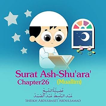 Surat Ash-Shu'ara' , Chapter 26,Muallim
