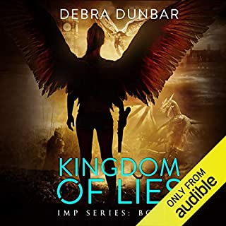 Kingdom of Lies     Imp Series, Book 7              Written by:                                                                                                                                 Debra Dunbar                               Narrated by:                                                                                                                                 Angela Rysk                      Length: 9 hrs and 10 mins     1 rating     Overall 5.0
