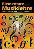 Elementare Musiklehre für Anfänger und Fortgeschrittene