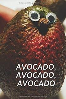 Avocado, Avocado, Avocado: Notizbuch für Avocado-Fans, Punkteraster, 6x9 Zoll