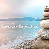 Música para Energia Espiritual: Musicas para Relaxar (Sons de Chuva), Conforto e Felicidade, Como Relaxar para Dormir (Som de Fundo de Agua)