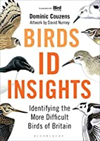 Birds: ID Insights: Identifying the More Difficult Birds of Britain by Dominic Couzens(2015-05-26)
