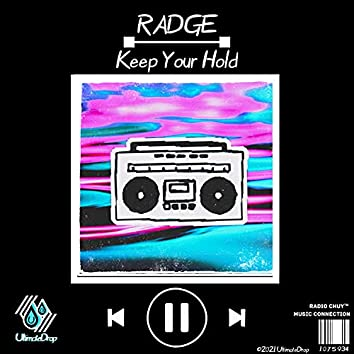 Keep Your Hold