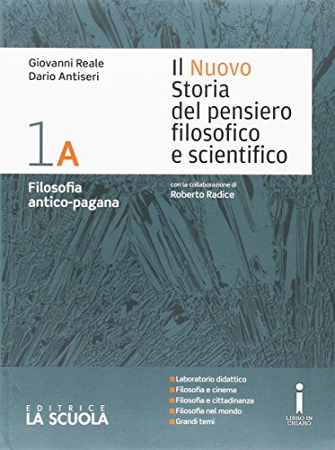 Il nuovo Storia del pensiero filosofico e scientifico. Vol. 1A-1B-Platone-Apologia Socrate. Per i Licei. Con e-book. Con espansione online (Vol. 1)