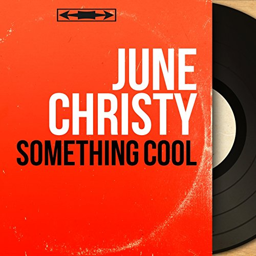 Something Cool (feat. Pete Rugolo and His Orchestra) [Mono Version]
