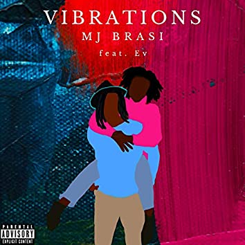 Vibrations (feat. EV)