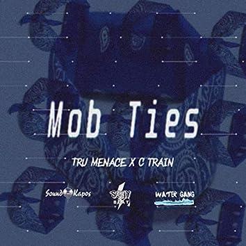 Mob Ties (feat. C Train)