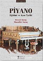 Piyano: Egitimi ve Kisa Tarihi