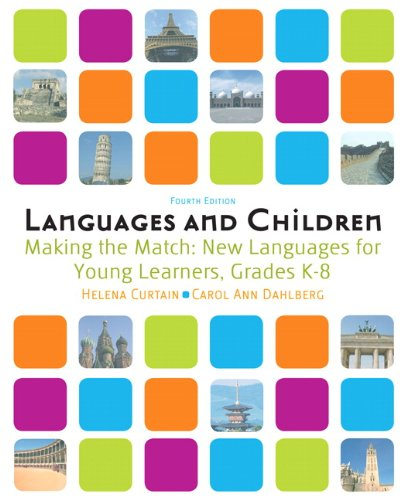 Languages and Children: Making the Match, New Languages...