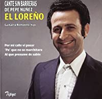 Cante Sin Barreras De Pepe Nu?ez - El Lore?o