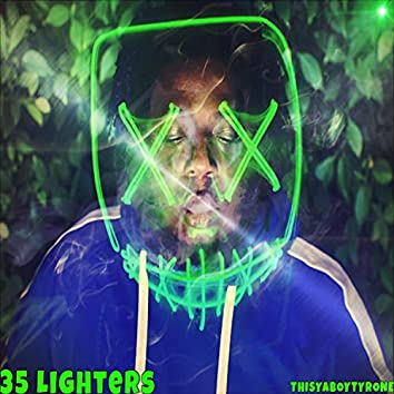 35 Lighters