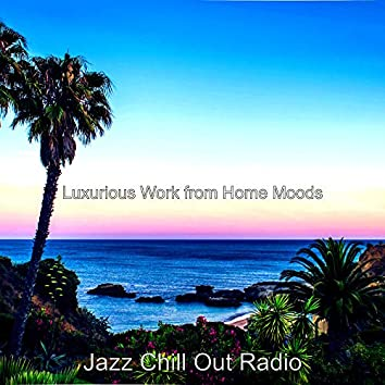 Luxurious Work from Home Moods