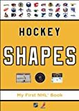 Hockey Shapes (My First Nhl Book) - Christopher Jordan