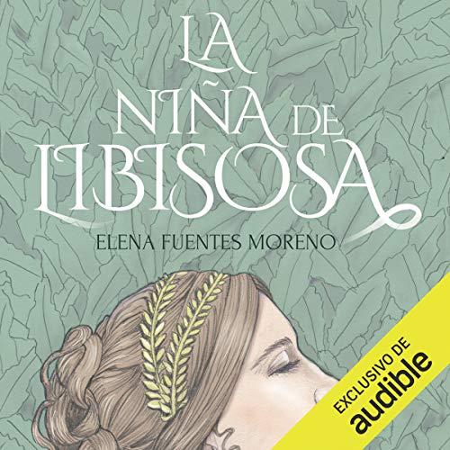 La Niña de Libisosa (Narración en Castellano) [The Girl of Libisosa] cover art