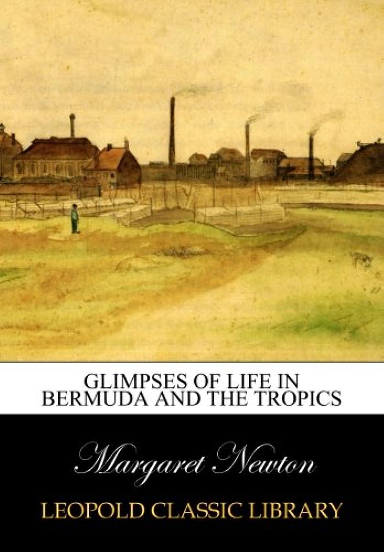 伴うレバー学士Glimpses of life in Bermuda and the tropics