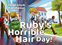 Ruby's Horrible Hair Day!