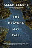 The Heavens May Fall (Paperback)