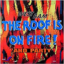 Best the roof is on fire westbam Reviews