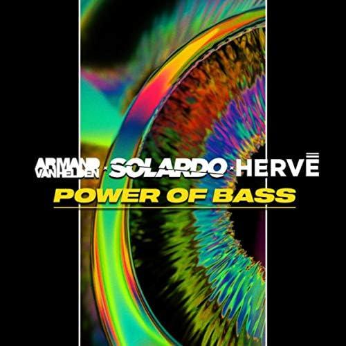 Solardo, Hervé & Armand Van Helden