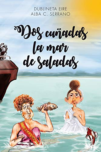 Dos cuñadas la mar de saladas