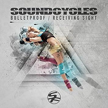 Receiving Sight / Bulletproof