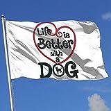 wallxxj Fahne Das Leben Ist Besser Mit Einem Hund Hübsche Gartenflagge Yard Banner Polyester Bunte Yard Flag House Flag Banner Mit Ösen Willkommen Lebendig Im Freien 150X90Cm
