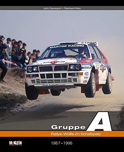 Gruppe A: Rallye-Wölfe im Schafspelz: Rallye-Wölfe im Schafspelz 1987-1996