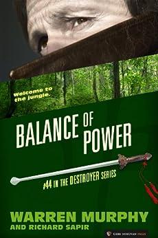 Balance of Power (The Destroyer Book 44) by [Warren Murphy, Richard Sapir]