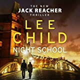 Night School - (Jack Reacher 21) by Lee Child (2016-11-17) - Audiobooks - 17/11/2016
