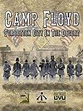 Camp Floyd: Forgotten City in the Desert