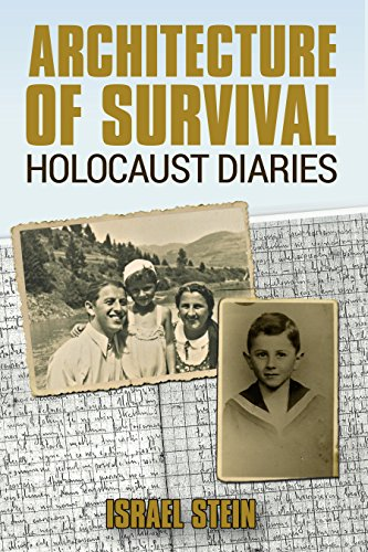 Architecture of Survival: Holocaust Diaries (WW2 Memoirs Book 1)