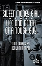 Sweet Money Girl/Life and Death of a Tough Guy
