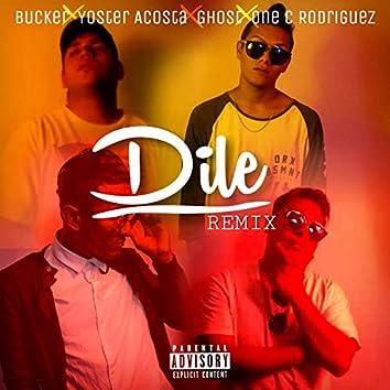 Dile (Remix)