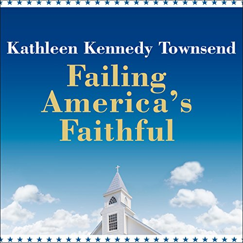 Failing America's Faithful audiobook cover art