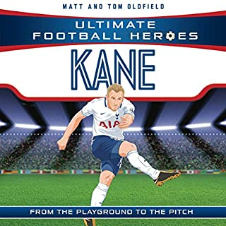 Kane      Ultimate Football Heroes - Collect Them All!              By:                                                                                                                                 Matt Oldfield                               Narrated by:                                                                                                                                 Joe Jameson,                                                                                        Tom Oldfield                      Length: 2 hrs and 47 mins     Not rated yet     Overall 0.0