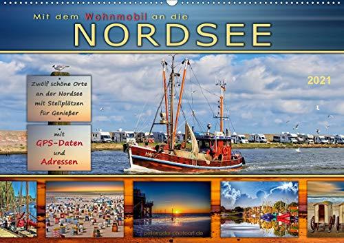 Mit dem Wohnmobil an die Nordsee (Wandkalender 2021 DIN A2 quer)