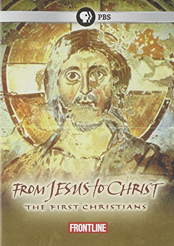 From Jesus to Christ: The First Christians