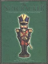The Nutcracker: A Young Reader s Edition of the Holiday Classic