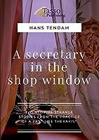 A Secretary in the Shop Window